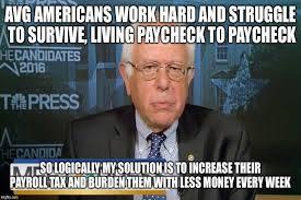 Tax Money Meme - meme brutally exposes the stupidity behind sanders tax plan