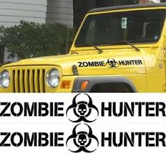 zombie hunter jeep set zombie hunter decals for wrangler rubicon sahara tj hood