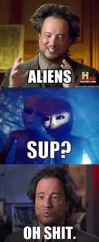 Funny Aliens Meme - aliens www meme lol com funny gifs pinterest aliens meme