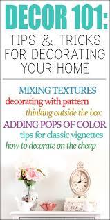 interior design home decor tips 101 décor 101 tips tricks for decorating your home decorating nest