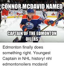 Edmonton Memes - connor mcdavid named captain of the edmonton oilers edmonton finally
