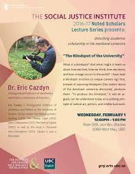 What Is The Blind Spot The Blindspot Of The University U201d U2013 Dr Eric Cazdyn The Social