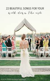 wedding ceremony processional processional songs playlist bridal musings wedding