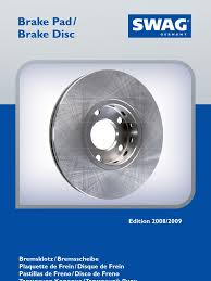 brake pad brake disc 2008 2009 motor vehicle manufacturers car