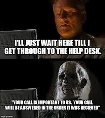 Help Desk Meme - call the help desk diyda org diyda org