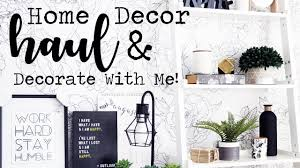 Home Decor More Home Decor Haul U0026 Decorate With Me Homesense B U0026bw U0026 More