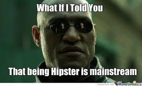 Meme Hipster - funniest hipster memes