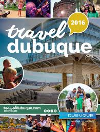 Iowa travel kettle images 2016 travel guide dubuque iowa by travel dubuque issuu jpg