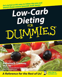 low carb dieting for dummies katherine b chauncey 9780764525667