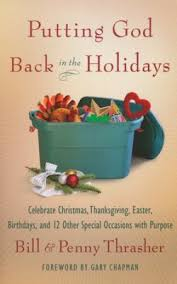 putting god back in the holidays celebrate thanksgiving