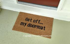 get off my doormat custom handpainted funny welcome doormat by
