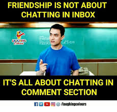 Inbox Meme - friendship is not about chatting in inbox far prer laughing it s