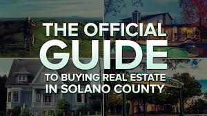 the official guide to solano county real estate i80 insurance