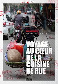 la cuisine de michel voyage au cœur de la cuisine de rue ma cantine en ville sous la