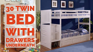 30 twin bed with drawers underneath youtube
