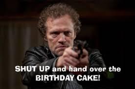 Walking Dead Happy Birthday Meme - happy birthday nagillum the dead room the walking dead forum