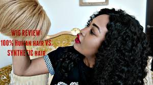 Synthetic Vs Human Hair Extensions by Wig Review 100 Human Hair Vs Synthetic Hair Youtube