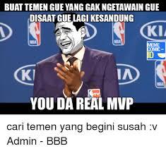 Buat Meme Comic - 25 best memes about you da real mvp you da real mvp memes