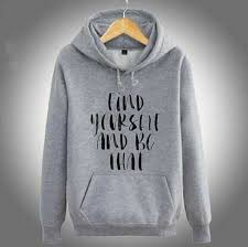 find yourself and be that hoodies with sayings for men fleece