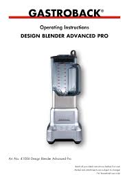 gastroback design advanced pro gastroback 41006 design mixer advanced pro user manual 34 pages
