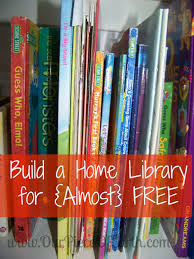 books we love how to build an almost free home library our