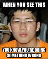 You Re Doing It Wrong Meme - hao yang meme memes quickmeme