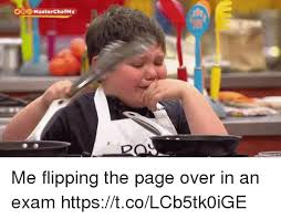 Masterchef Meme - cle masterchef x me flipping the page over in an exam