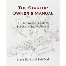 The Startup Owner U0027s Manual The Step By Step Guide For Building A