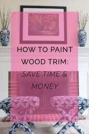 painting stained wood trim how to paint oak trim the definitive guide all things big and small
