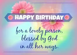 Happy Birthday Quotes Christian Birthday Wishes Messages Greetings And Images Happy
