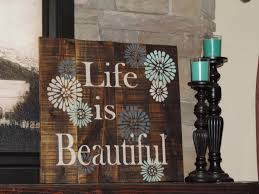 life is beautiful pallet wood sign rustic version stained