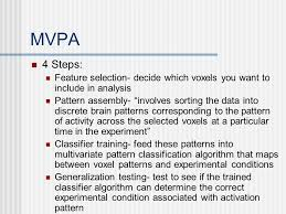 pattern of analysis multi voxel pattern analysis mvpa and mind reading by james