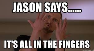 Spirit Fingers Meme - jason says it s all in the fingers spirit fingers meme