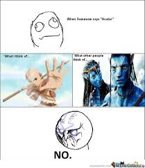 Avatar Memes - funny avatar movie memes 16 pics