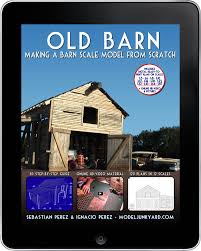 old barn making a barn scale model from scratch modeljunkyard