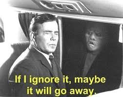 Go Away Meme - if i ignore it maybe it will go away william shatner know