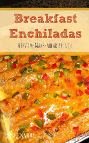 christmas breakfast brunch recipes breakfast enchiladas festive make ahead christmas brunch