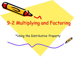 9 2 multiplying and factoring ppt video online download