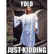 I Am Sofa King We Todd It Yolo Jesus Easter Sofa King Funny Pinterest