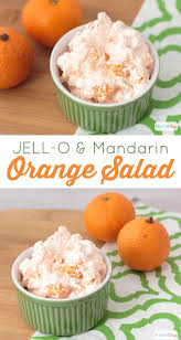 cuisine dessert mandarin orange salad is the all season dessert