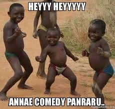 Heyyy Meme - heyyy heyyyyy annae comedy panraru dancing black kids make a