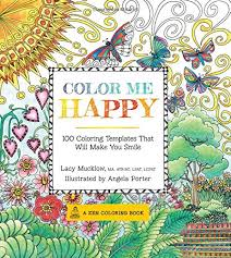color of happy color me happy 100 coloring templates that will make you smile a