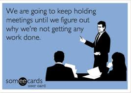 Work Meeting Meme - your workplace workplace humour and work humour