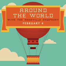 around the world with the nashville symphony presented by