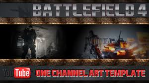 battlefield 4 youtube one channel art template free download and