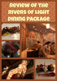 rivers of light dining package rivers of light dining package review disney s animal kingdom