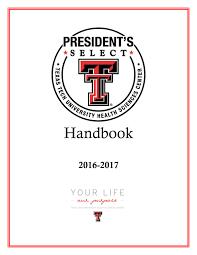 2016 2017 president u0027s select handbook by texas tech university