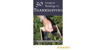 30 scripture readings on thanksgiving year bible reading