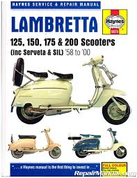 1958 2000 lambretta 125 150 175 200 scooter repair manual by haynes