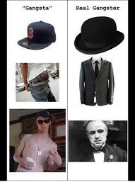 Real Gangster Meme - gangsta real gangster gangsta meme on me me